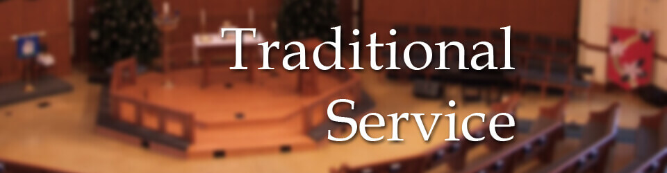 Traditional Worship Service