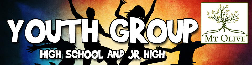 Youth Group – High School and Jr. High