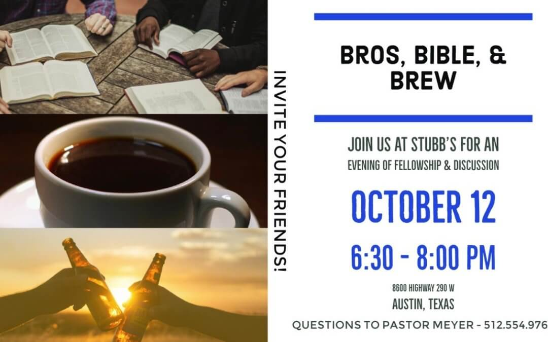 Bros, Bible, and Brew – October