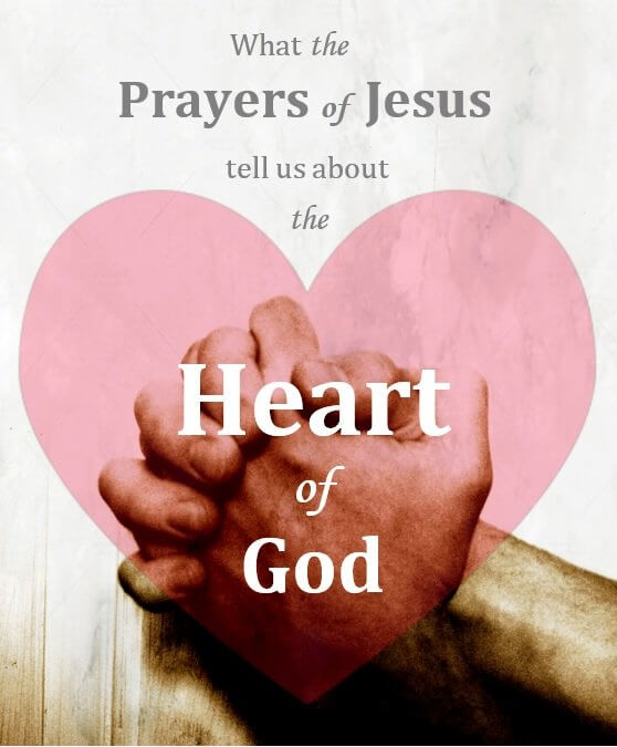 New Sermon Series – Prayers of Jesus