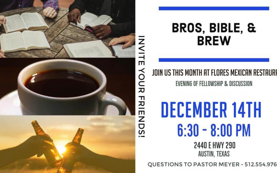 Bros, Bibles, & Brew
