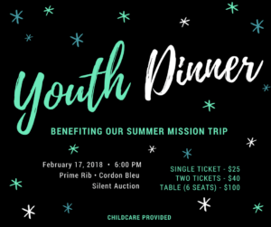 Youth Dinner - Benefiting Our Summer Mission Trip