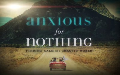 New Sermon Series – Anxious For Nothing