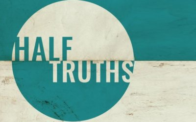 New Sermon Series – Half Truths