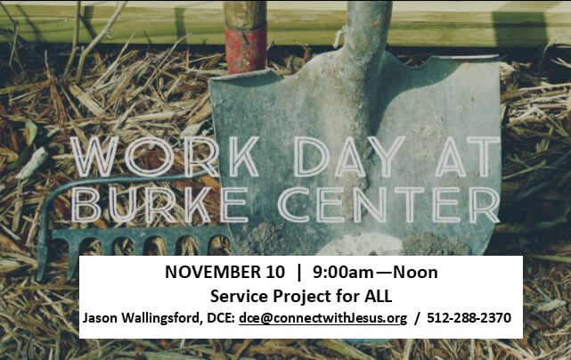 Work Day at the Burke Center