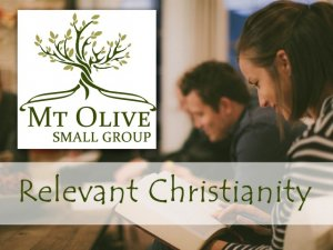 Small Group - Relevant Christianity