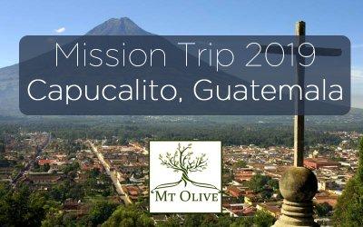 Mission Trip 2019 – Capucalito, Guatemala