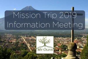Mt. Olive Mission Trip - Information Meeting