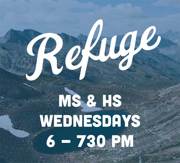 Refuge – Middle/High School Youth!