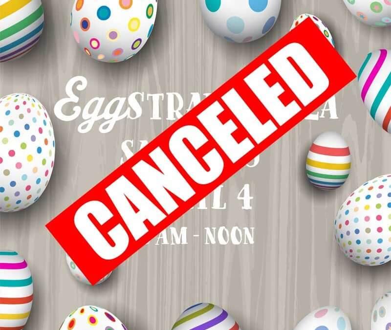 Eggstravaganza 2020 – CANCELED