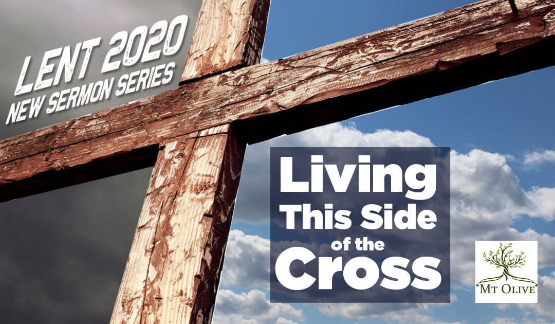 New Sermon Series – Lent 2020