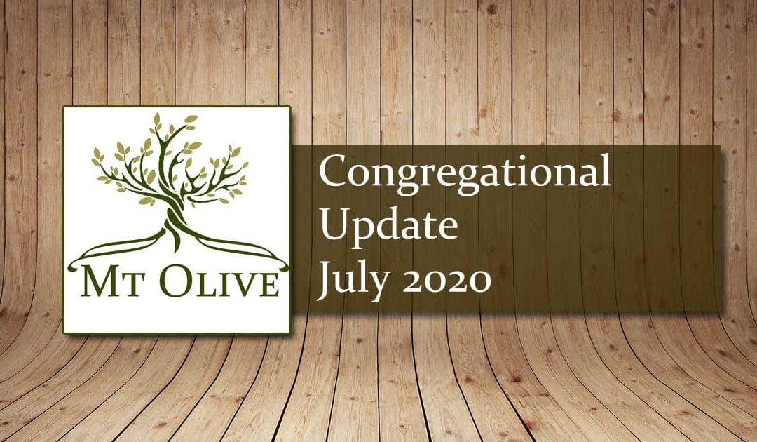 Congregational Update – July 2020