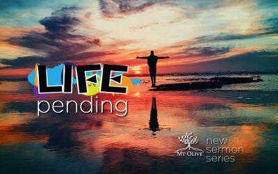 Life Pending…