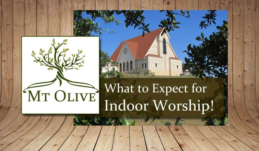 What to Expect for Indoor Worship
