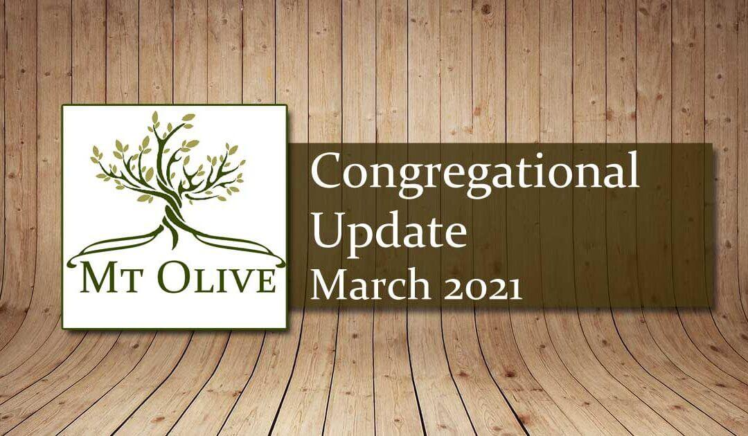 Congregational Update – March 2021